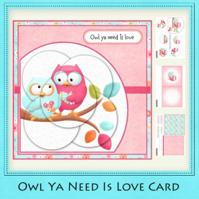 Owl Ya Need Is Love - 6x6 Card Kit