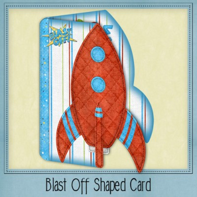Blast Off Shaped Card Kit