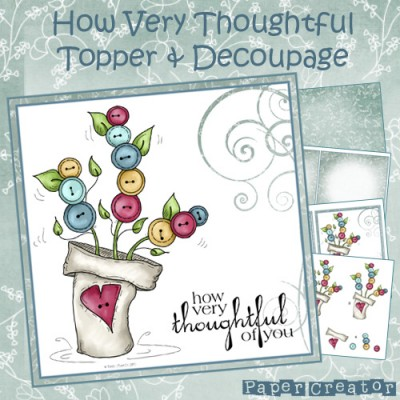 How Very Thoughtful - Topper & Decoupage