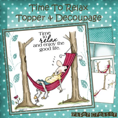 Time To Relax - Topper & Decoupage Set