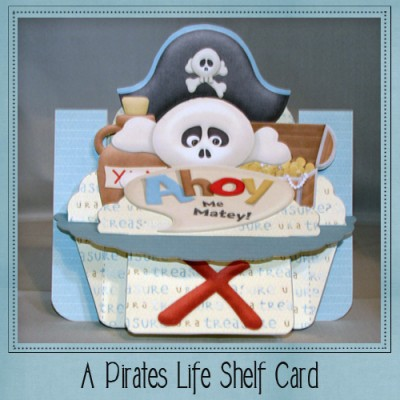 A Pirates Life Shelf Card Kit