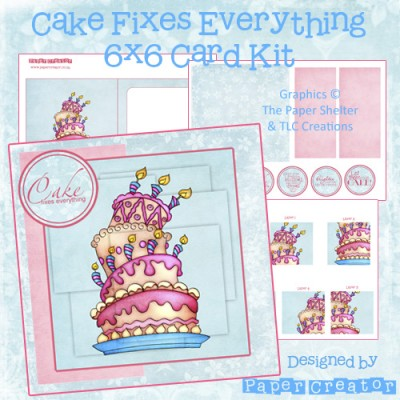 Cake Fixes Everything - 6x6 Card Kit
