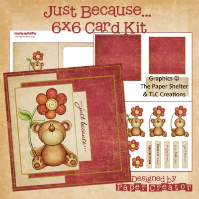 Just Because - 6x6 Card Kit
